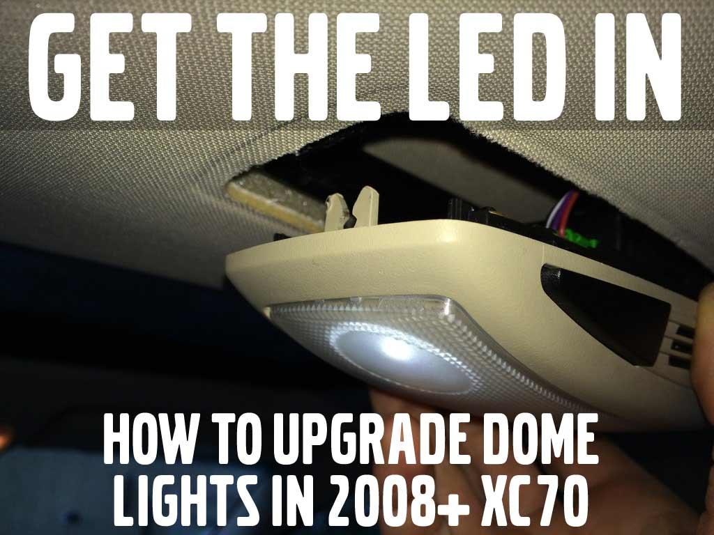 LED dome light for xc70