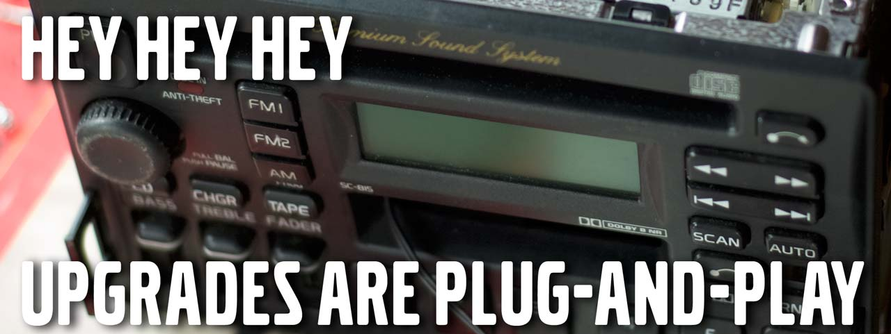 Upgrades Are Plug-And-Play