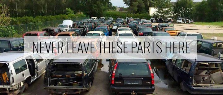 Junk Yard Always Get These Parts -