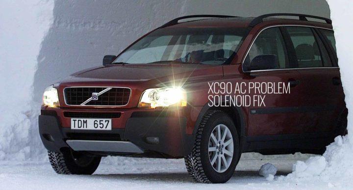 XC90 Ac Problem Solenoid Fix -