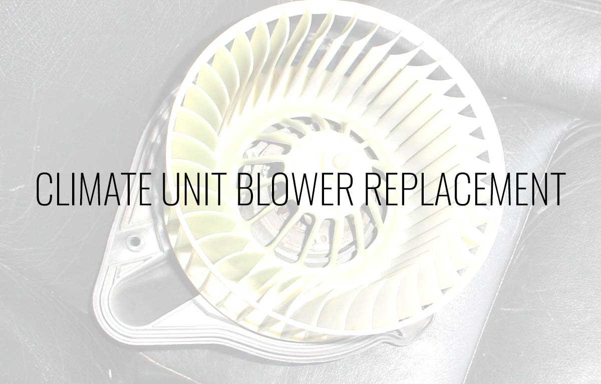 Climate Unit Blower Replacement -