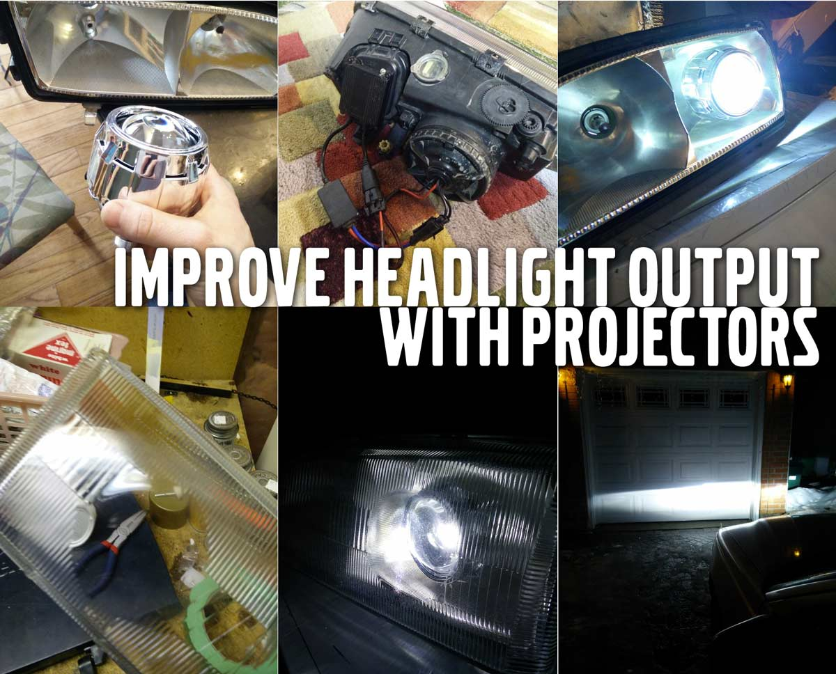 Improve Headlight Output with Projectors