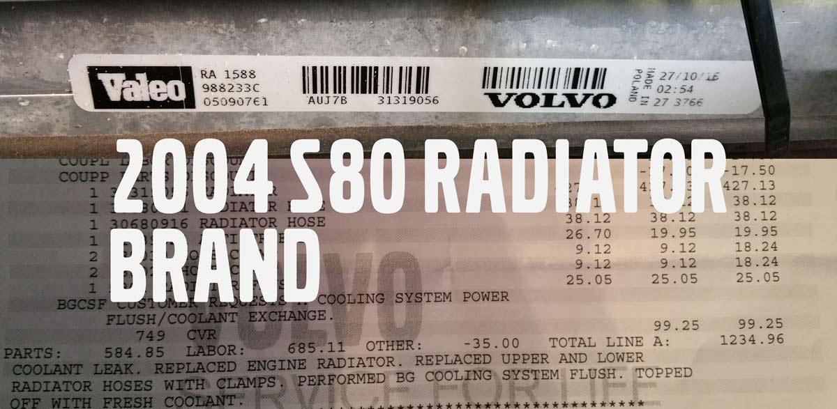 s80 radiator brand