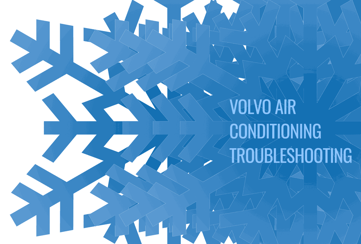 Volvo Air Conditioning Troubleshooting