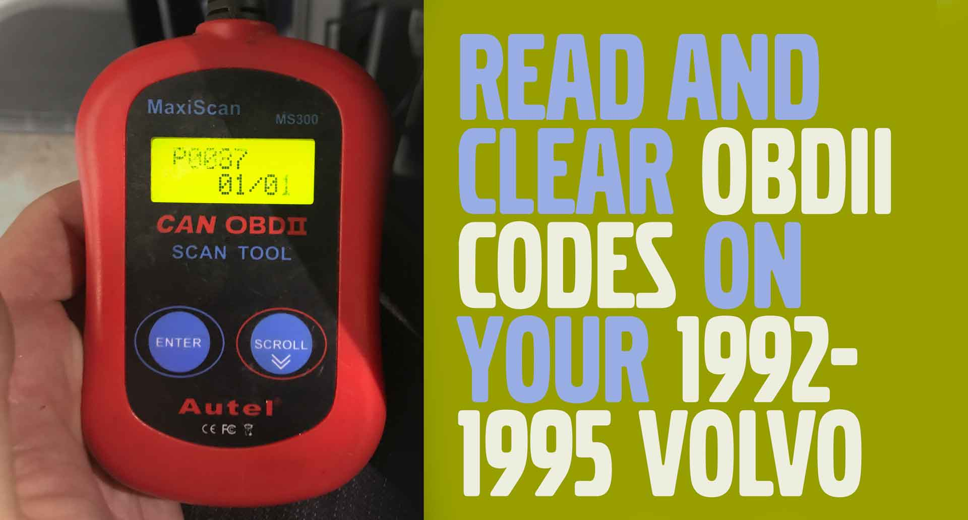How to Read, Clear & Understand Volvo Diagnostic Codes