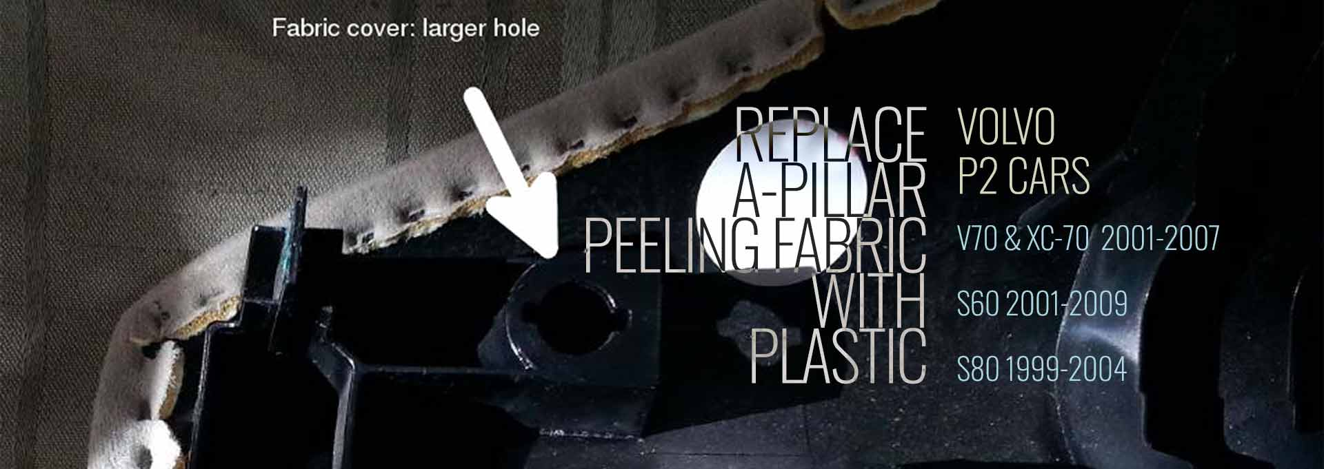 How to Fix A-Pillar Peeling Fabric